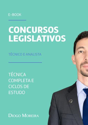 Ebook Concursos Área Legislativa - Técnica completa e Ciclos de estudo