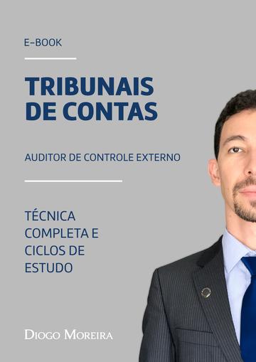 Ebook Tribunais de Contas - Auditor - Técnica completa e Ciclos de estudo